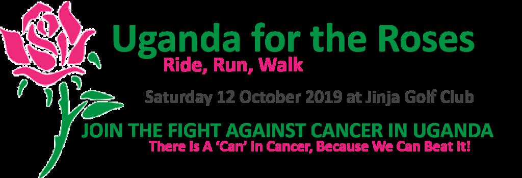 Uganda for the Roses - Ride, Run, Walk. On Saturday 12 October 2019